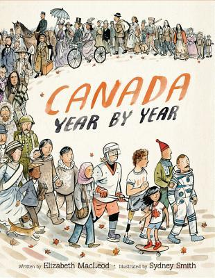 Canada Year by Year - Elizabeth MacLeod