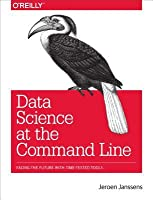 Data Science at the Command Line: Facing the Future with Time-Tested Tools