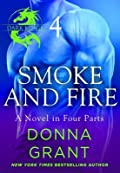 Smoke and Fire: Part 4