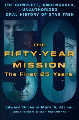 The Fifty-Year Mission by Edward Gross