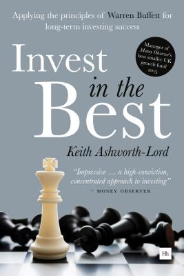 Invest in the Best Applying the principles of Warren Buffett for long-term investing success