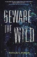 Beware the Wild (Beware the Wild #1)
