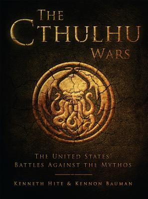 The Cthulhu Wars The United States Battles Against the Mythos