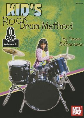 Kids Rock Drum Method Dawn L. Richardson