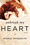 Unbreak My Heart (Fostering Love, #1)