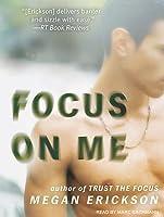 Focus on Me (In Focus #2)