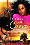 By Chance, No Choice (Stetson Series Book 1)