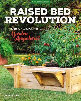 Raised Bed Revolution - Build It, Fill It, Plant It .
