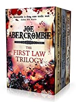 The First Law Trilogy (The First Law, #1-3)