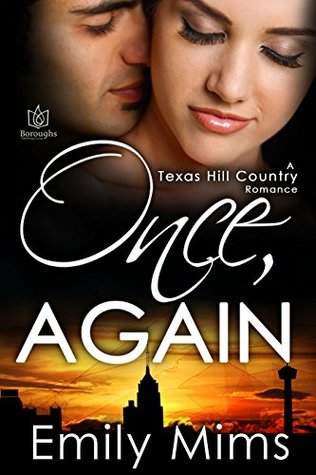 Once, Again (Texas Hill Country, #9)