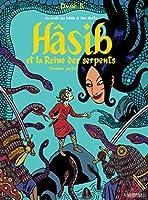 Hâsib et la Reine des serpents (Première partie)