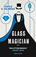 Glass Magician (The Paper Magician, #2)