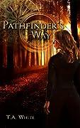 Pathfinder's Way (The Broken Lands, #1)