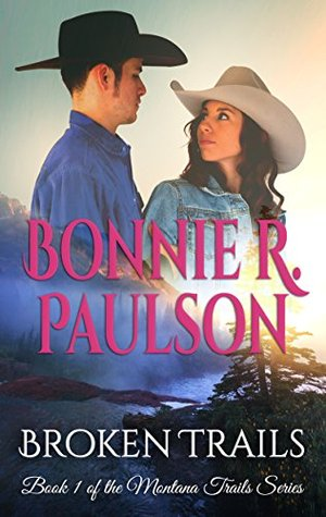 Broken Trails (Montana Trails #1)