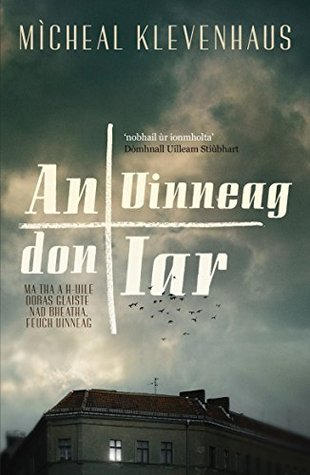 An Uinneag don Iar: (The Window to the West)