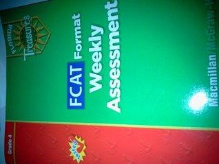 FCAT Format Weekly Assessment Grade 4 (Florida Treasures)
