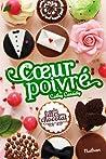 Coeur poivré (Les filles au chocolat, #5 3/4)