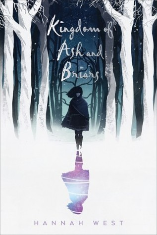 Book Cover of Kingdom of Ash and Briars shows a silhouette of a girl in the snowy woods