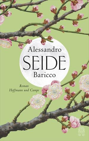 Seide by Alessandro Baricco