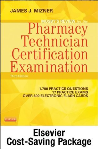 Mosby's Review for the Pharmacy Technician Certification Examination - Elsevier eBook on Intel Education Study + Evolve Access (Retail Access Cards)