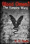 Blood Omen Book I: The Vampire Wars (Blood Omen Saga #1)
