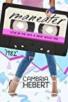 1982: Maneater (Love in the 80s #3)
