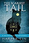 The Scariest Tail (A Wonder Cats Mystery, #4)