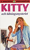 Kitty och tidningsmysteriet (Nancy Drew Files, #4)
