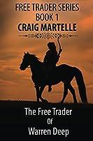 The Free Trader of Warren Deep (Free Trader #1)
