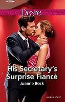 His Secretary's Surprise Fiancé (Bayou Billionaires Book 2)