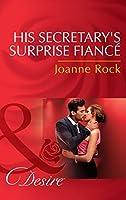 His Secretary's Surprise Fiancé (Mills & Boon Desire) (Bayou Billionaires, Book 2)