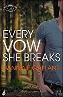 Every Vow She Breaks (Who's Watching Now #3)