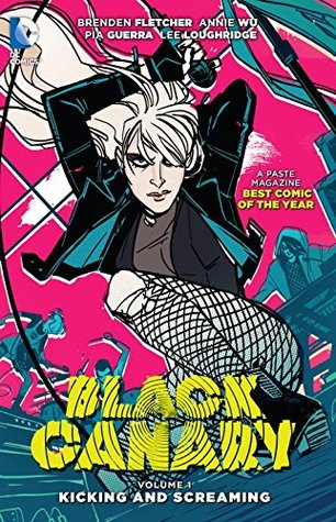Black Canary, Volume 1: Kicking and Screaming