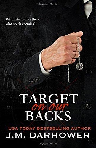 J. M. Darhower - Monster in His Eyes 3 - Target on Our Backs