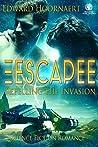 Escapee: Repelling the Invasion