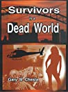 Survivors in a Dead World
