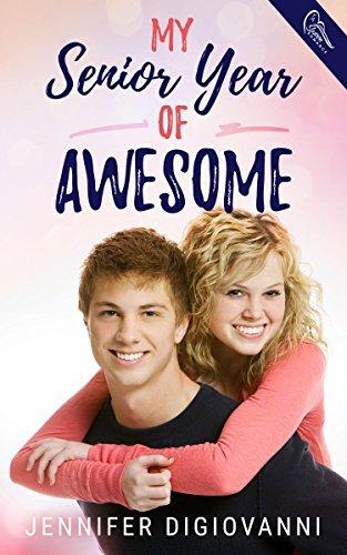My Senior Year of Awesome (School Dayz Book 1)