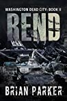 Rend (Washington, Dead City, #2)