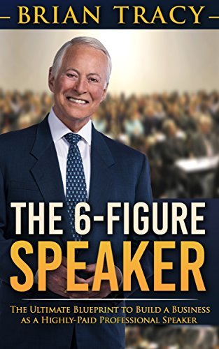 Brian Tracy - The 6-Figure Speaker
