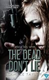 The Dead Don't Lie (Harbour Bay, #3)
