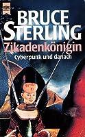 Zikadenkönigin : Cyperpunk und danach