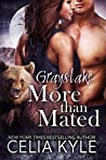 More Than Mated (Grayslake, #1-5)