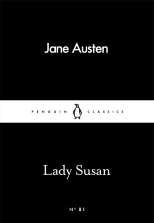 "Cover of the Penguin Classics Edition of Jane Austen's ""Lady Susan"""