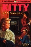 Kitty och El Diablos skatt (Nancy Drew, #122)