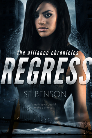 Regress (The Alliance Chronicles, #1)