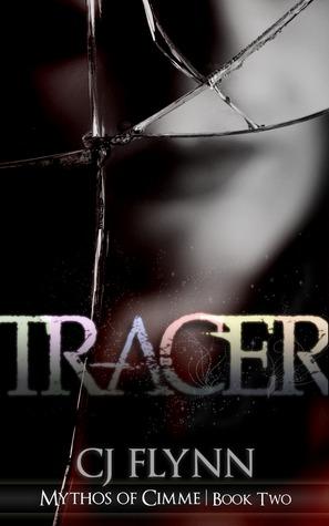 Tracer (Mythos of Cimme, #2)