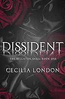 Dissident (Bellator Saga, #1)