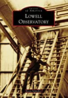 Lowell Observatory (Images of America: Arizona)