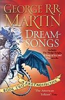 Dreamsongs: A Retrospective: Book Two (Dreamsongs, #2)