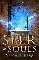 Seer of Souls (Spirit Shield Saga, #1)